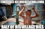 ALS ICE BUCKET CHALLENGES FUNNY MEME PICS 7